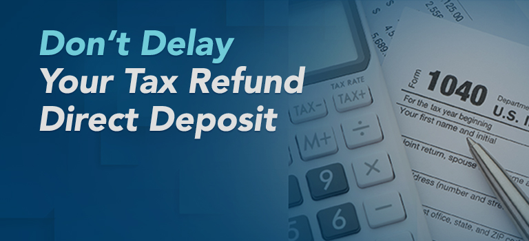 Don't Delay Your Tax Refund